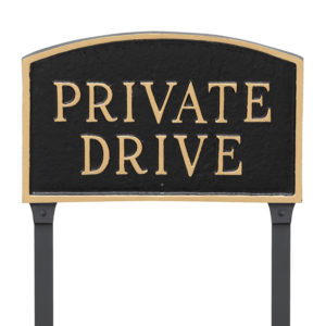 """10"""" x 15"""" Standard Arch Private Drive Statement Plaque Sign with 23"""" lawn stake, Black with Gold Lettering"""