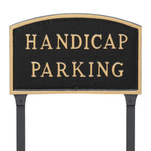 """10"""" x 15"""" Standard Arch Handicap Parking Statement Plaque Sign with 23"""" lawn stake, Black with Gold Lettering"""