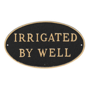 """10"""" x 18"""" Large Oval Irrigated By Well Statement Plaque Sign Black with Gold Lettering"""