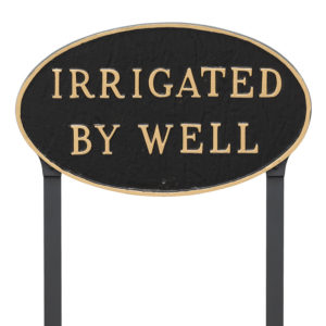"""10"""" x 18"""" Large Oval Irrigated By Well Statement Plaque Sign with 23"""" lawn stake, Black with Gold Lettering"""