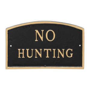 """10"""" x 15"""" Standard Arch No Hunting Statement Plaque Sign Black with Gold Lettering"""