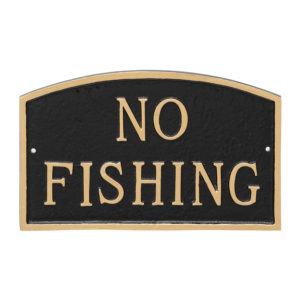 """10"""" x 15"""" Standard Arch No Fishing Statement Plaque Sign Black with Gold Lettering"""