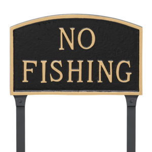 """10"""" x 15"""" Standard Arch No Fishing Statement Plaque Sign with 23"""" lawn stake, Black with Gold Lettering"""
