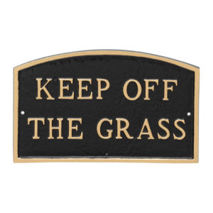 """10"""" x 15"""" Standard Arch Keep off the Grass Statement Plaque Sign Black with Gold Lettering"""