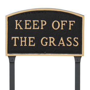 """10"""" x 15"""" Standard Arch Keep off the Grass Statement Plaque Sign with 23"""" lawn stake, Black with Gold Lettering"""