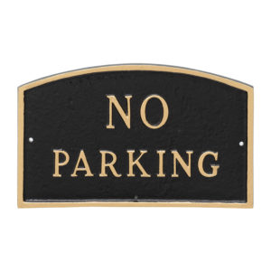 "10"" x 15"" Standard Arch No Parking Statement Plaque Sign"