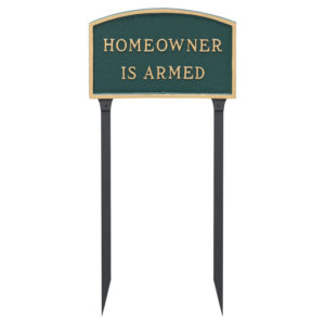 """10"""" x 15"""" Standard Arch Homeowner is Armed Statement Plaque Sign with 23"""" lawn stake"""